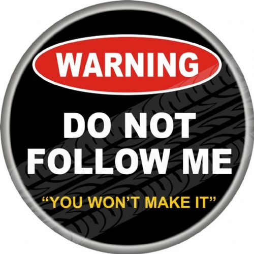 WARNING DO NOT FOLLOW ME 4x4 Spare Wheel Cover DECAL STICKER